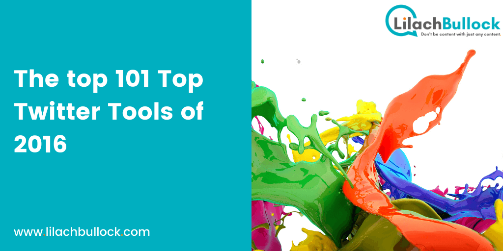 101 Top Twitter Tools of 2016