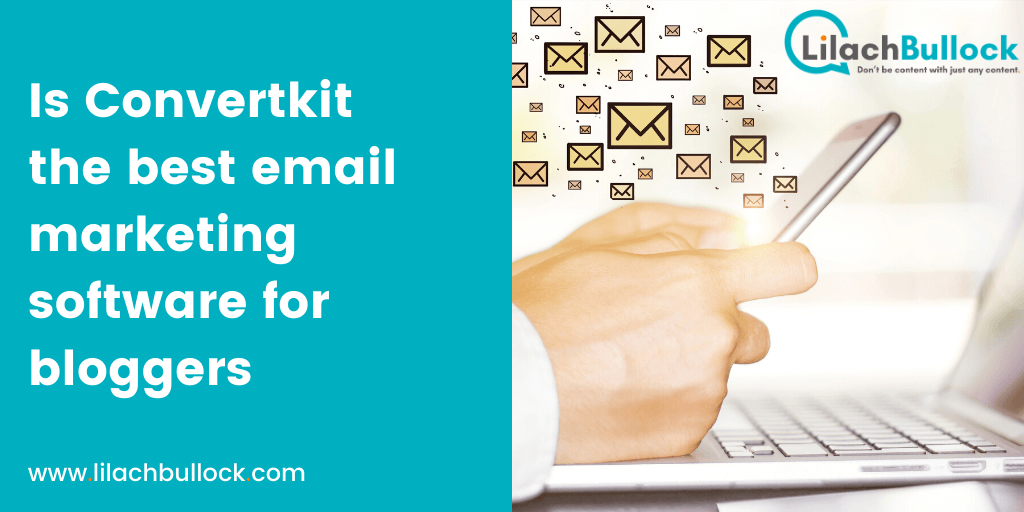 Is Convertkit the best email marketing software for bloggers
