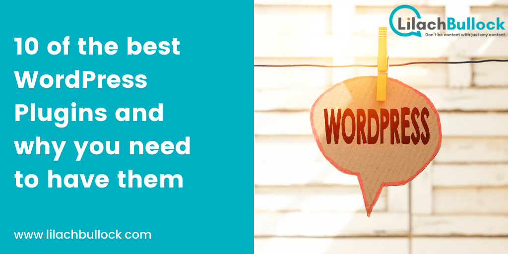 10 of the best WordPress Plugins and why you need to have them
