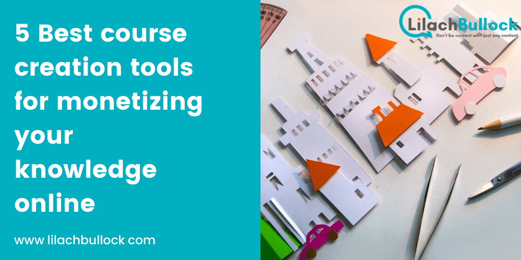 5 Best course creation tools for monetizing your knowledge online-min