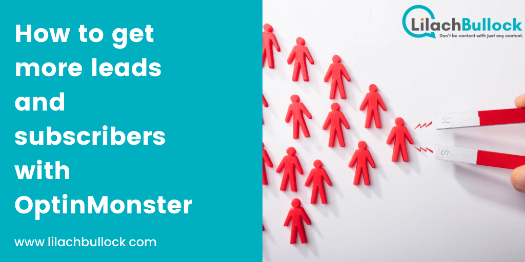 How to get more leads and subscribers with OptinMonster