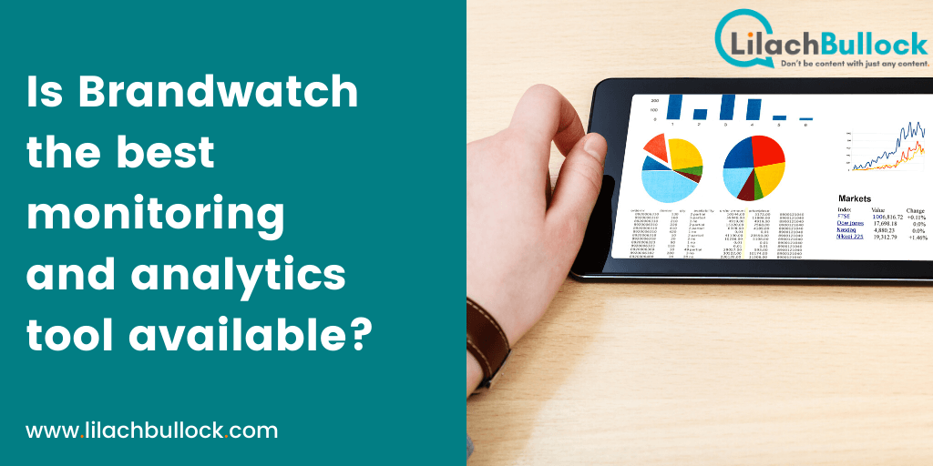 Is Brandwatch the best monitoring and analytics tool available