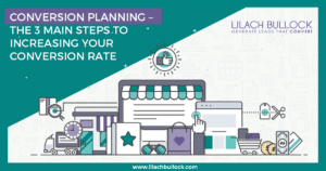 Conversion planning – the 3 main steps to increasing your conversion rate