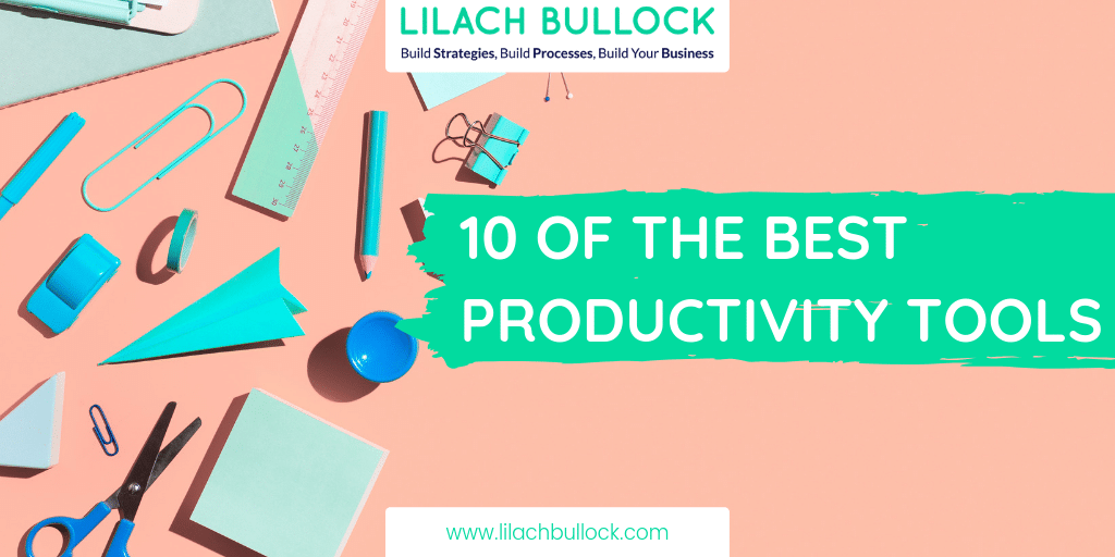 10 of the Best Productivity Tools