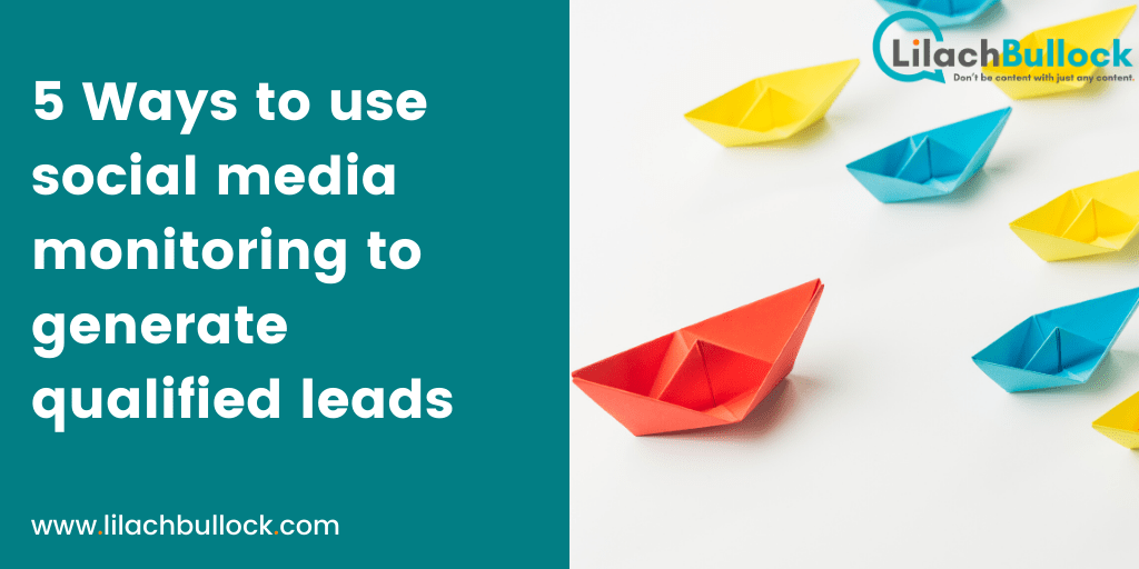 5 Ways to use social media monitoring to generate qualified leads