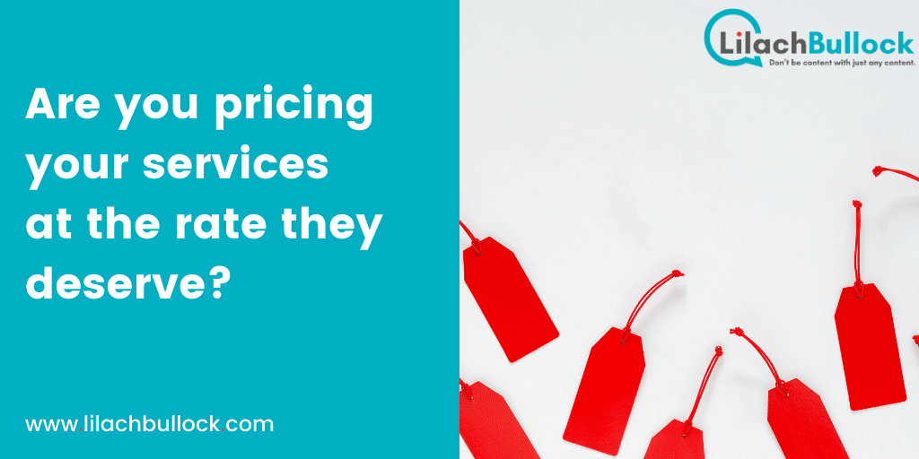 Are you pricing your services at the rate they deserve