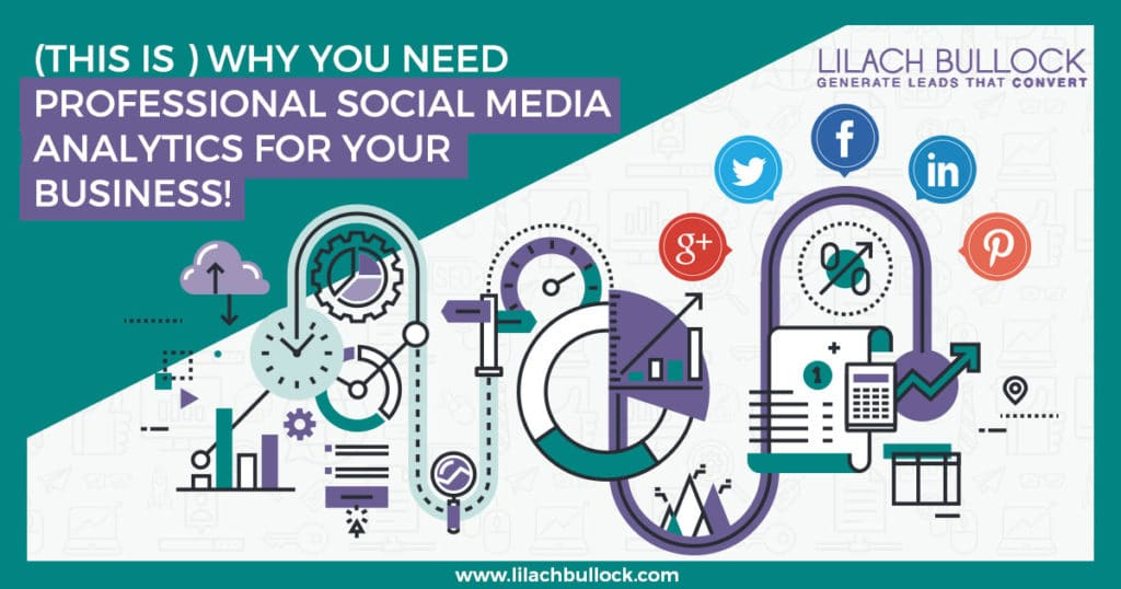 (This is) Why you need professional social media analytics for your business!