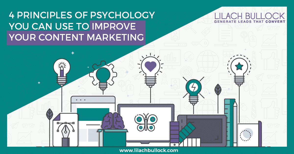 4 Principles of Psychology You Can Use to Improve Your Content Marketing