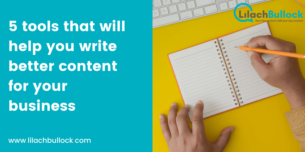 5 tools that will help you write better content for your business-min
