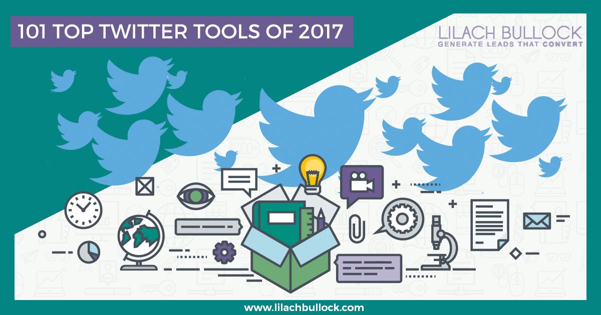 101 Top Twitter Tools of 2017