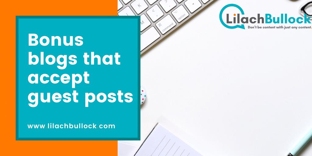 Bonus blogs that accept guest posts