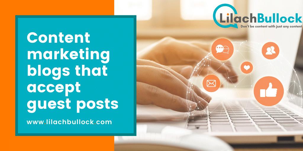 Content marketing blogs that accept guest posts