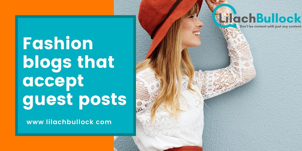 Fashion blogs that accept guest posts