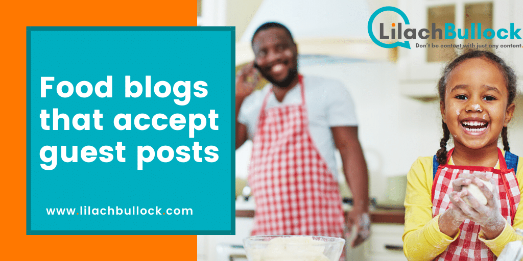 Food blogs that accept guest posts