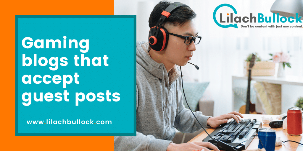 Gaming blogs that accept guest posts