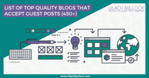 List of top quality blogs that accept guest posts (450+)