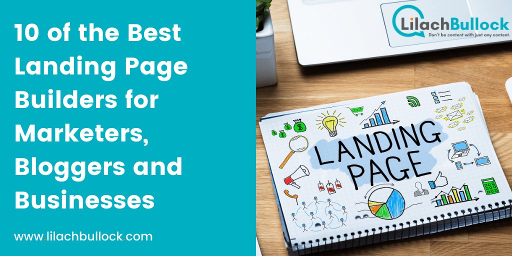 10 of the Best Landing Page Builders for Marketers, Bloggers and Businesses