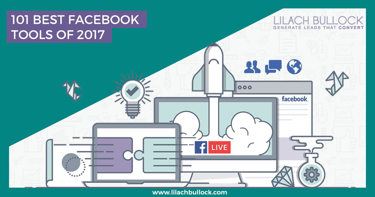 101 Best Facebook Tools of 2017: the top tools for Facebook marketing
