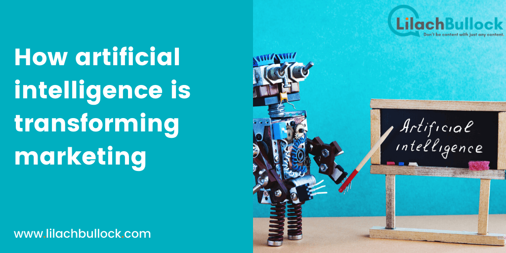 How artificial intelligence is transforming marketing