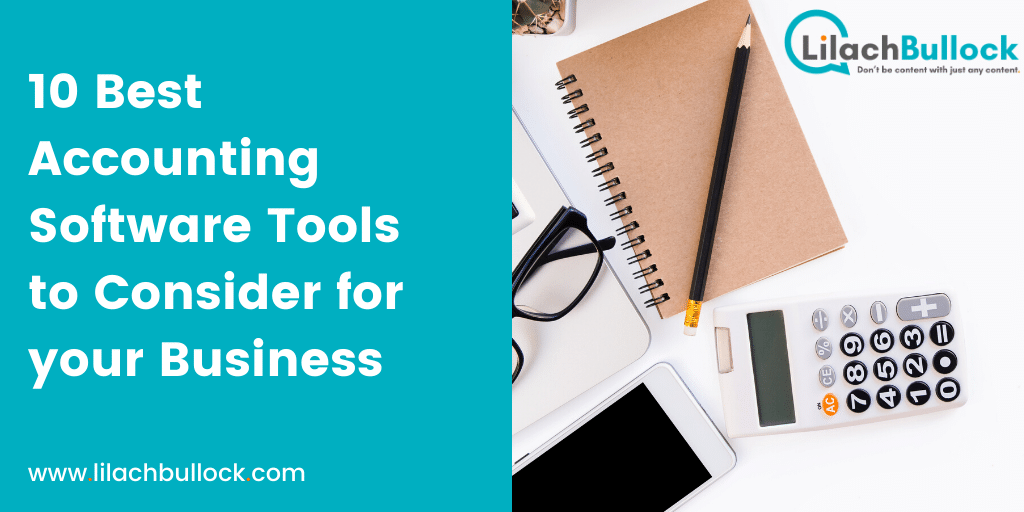 10 Best Accounting Software Tools to Consider for your Business