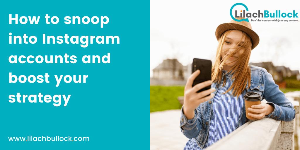 How to snoop into Instagram accounts