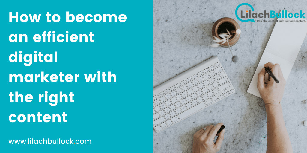 How to become an efficient digital marketer with the right social media content