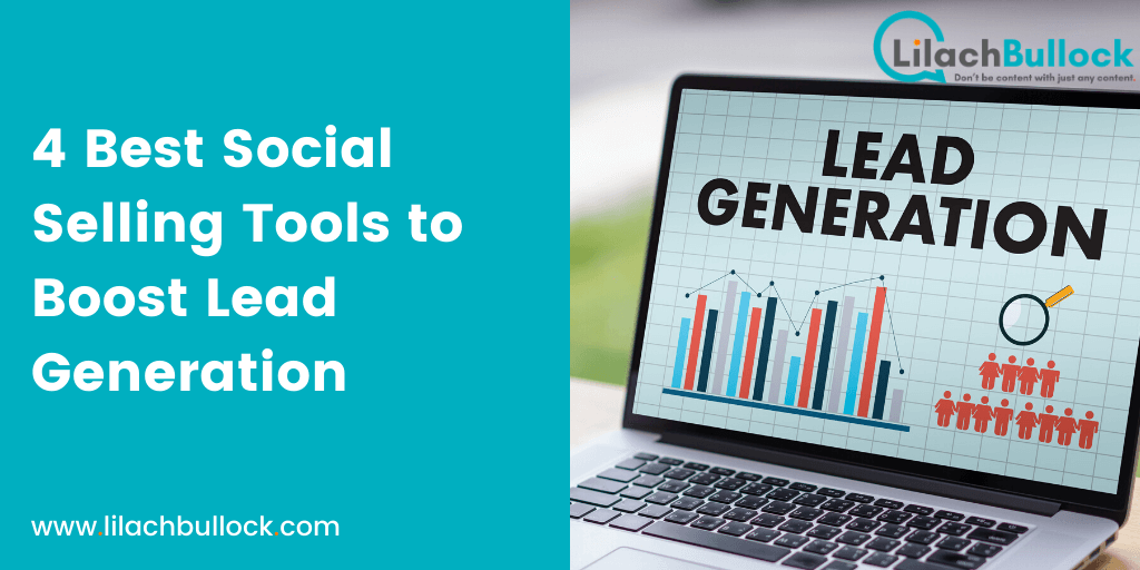 4 Best Social Selling Tools to Boost Lead Generation 2