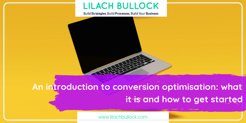 An introduction to conversion optimisation: what it is and how to get started