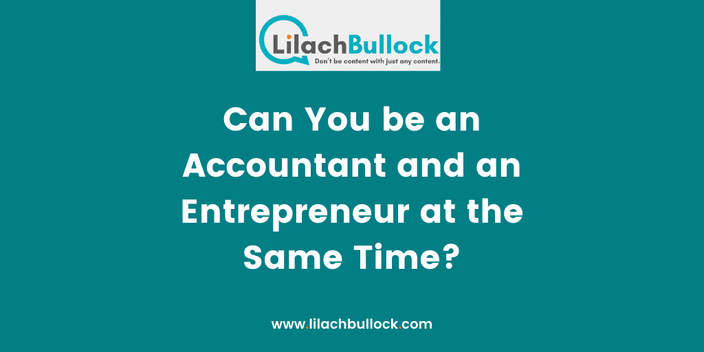 Can You be an Accountant and an Entrepreneur at the Same Time