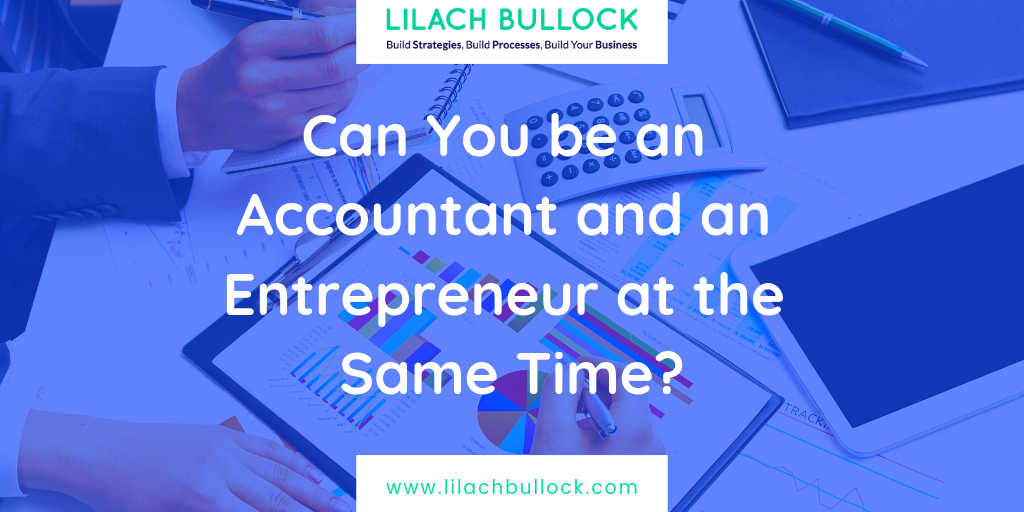 Can You be an Accountant and an Entrepreneur at the Same Time?