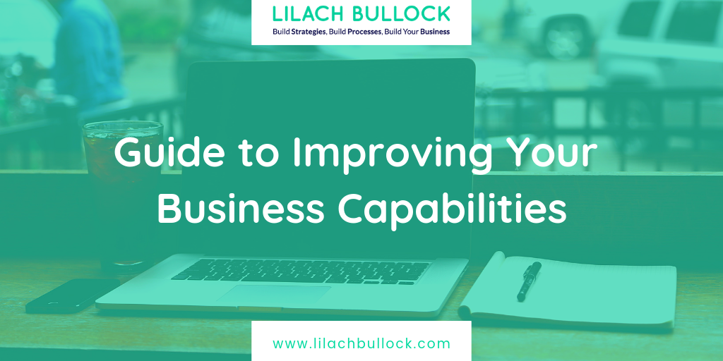 Guide to Improving Your Business Capabilities