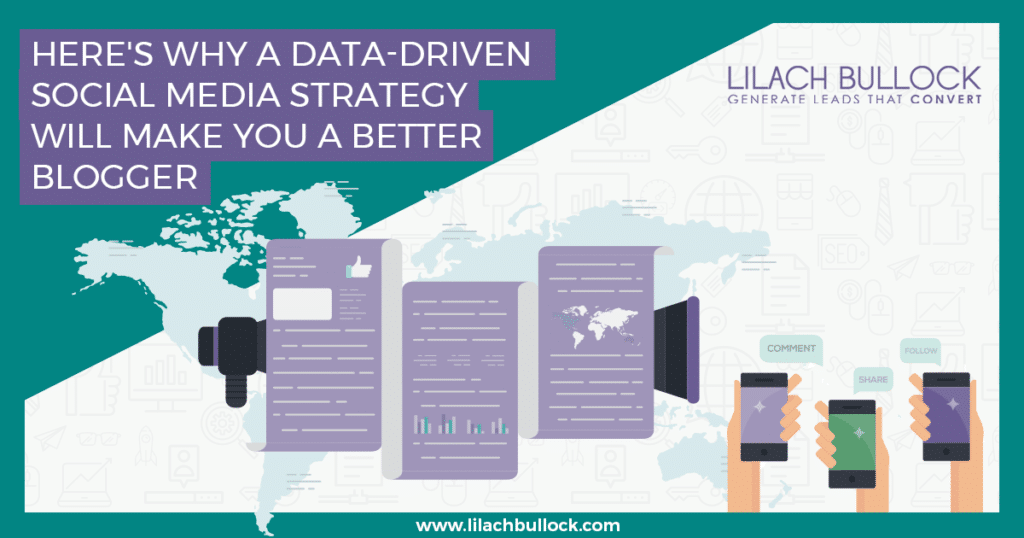Here's Why a Data-Driven Social Media Strategy Will Make You a Better Blogger