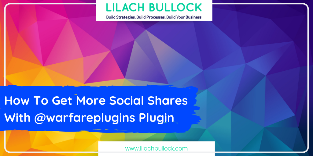 How To Get More Social Shares With @warfareplugins Plugin