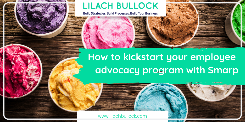 How to kickstart your employee advocacy program with Smarp