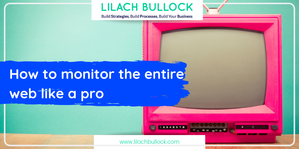 How to monitor the entire web like a pro