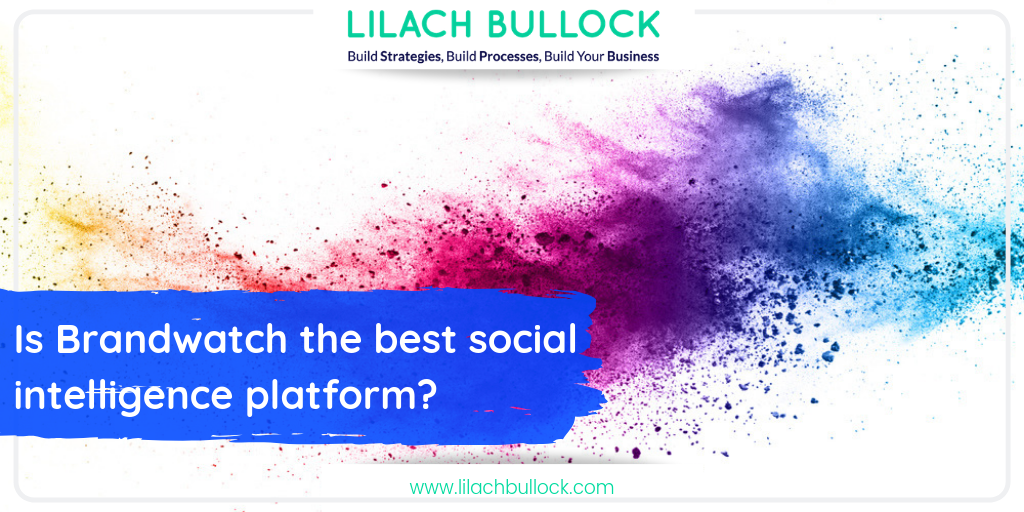 Is Brandwatch the best social intelligence platform?