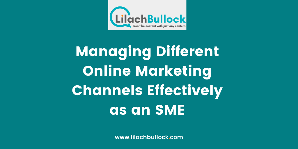 managing different online channels effectively as an SME