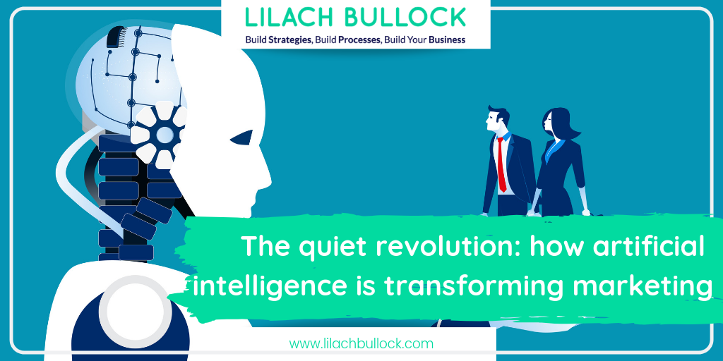 The quiet revolution: how artificial intelligence is transforming marketing