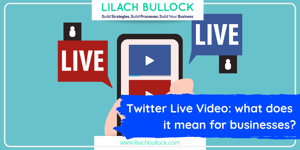 Twitter Live Video_ what does it mean for businesses?