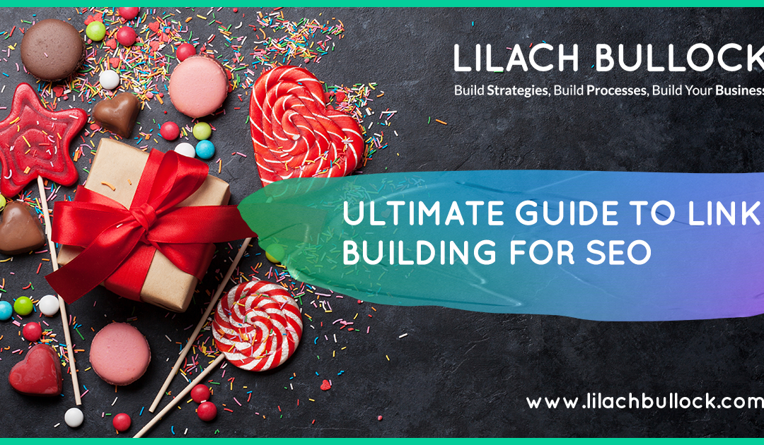 Ultimate guide to link building for SEO