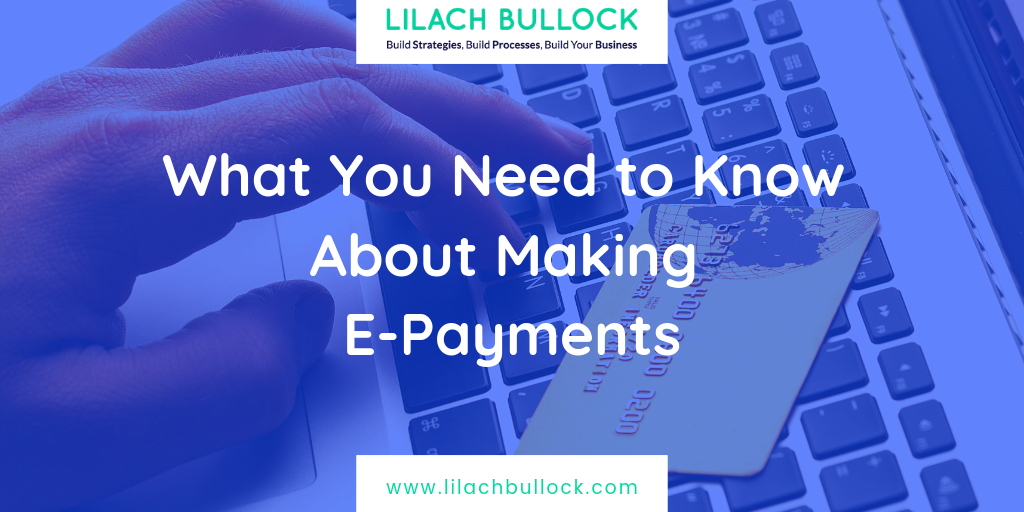 What You Need to Know About Making E-Payments