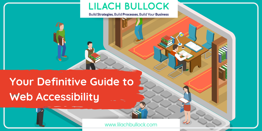Your Definitive Guide to Web Accessibility