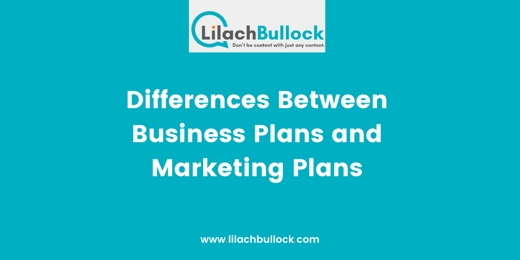 Differences Between Business Plans and Marketing Plans
