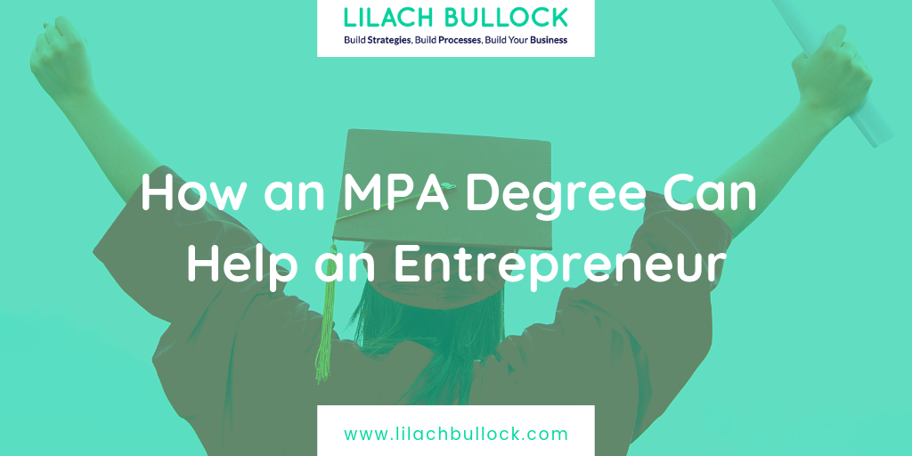 How an MPA Degree Can Help an Entrepreneur