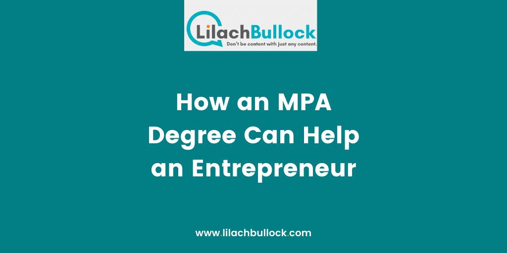How an MPA Degree Can Help an Entrepreneur