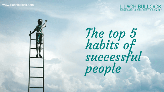 The top 5 habits of successful people