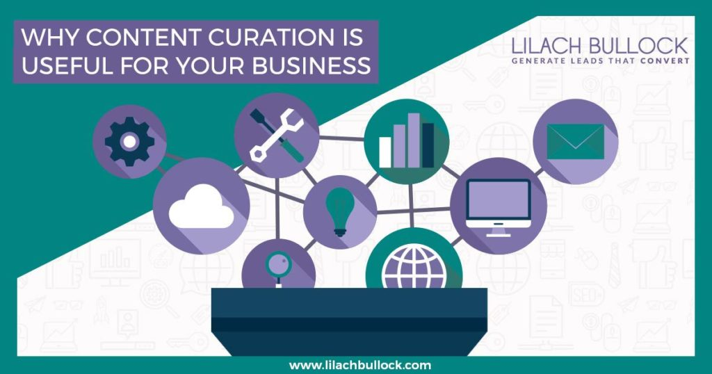 Why content curation is useful for your business