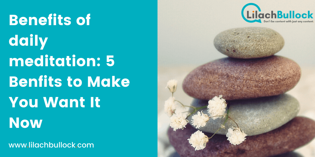 5 benefits of daily meditation