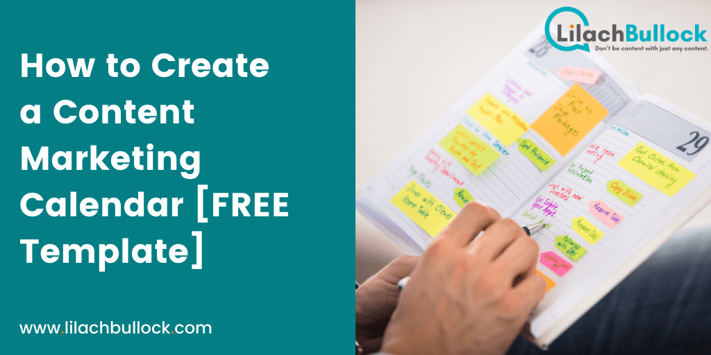 How to Create a Content Marketing Calendar [FREE Template]