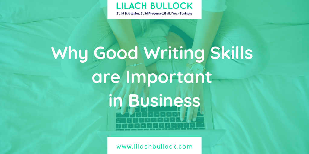 Why Good Writing Skills are Important in Business